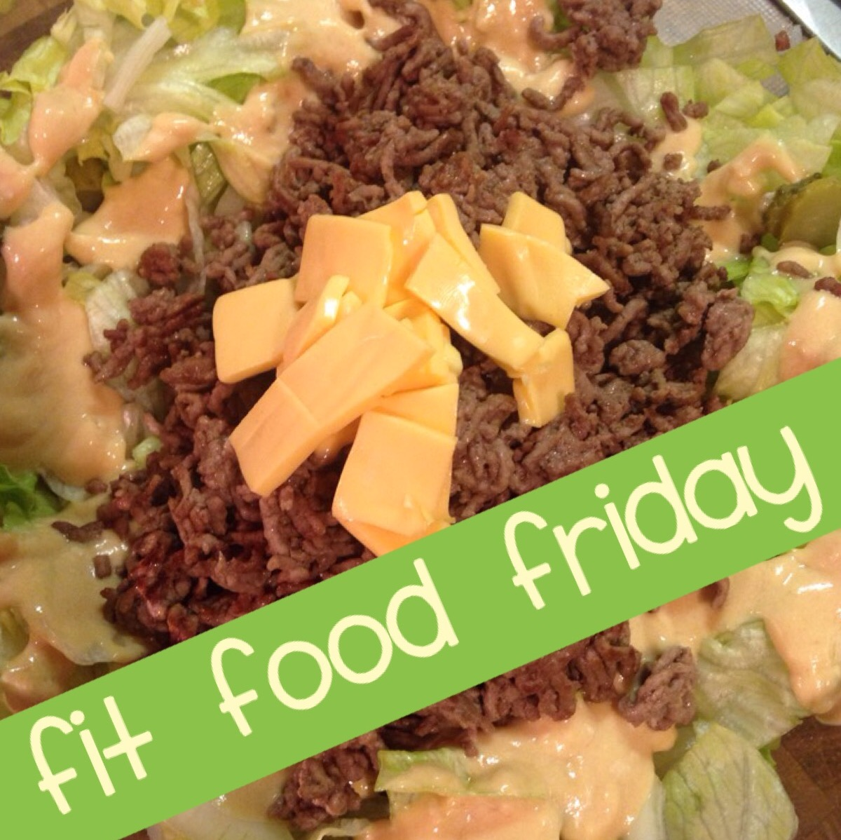 Fit Food Friday: LowCarb Cheeseburger Salad