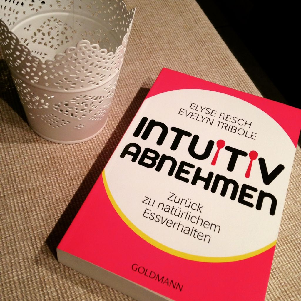 Book Review: Intuitiv Abnehmen – zurück zu natürlichem Essverhalten