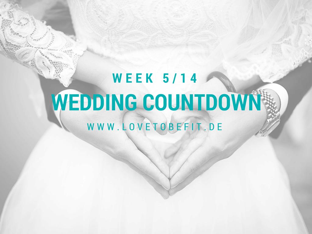 Wedding Countdown – SumUp Woche 5 von 14