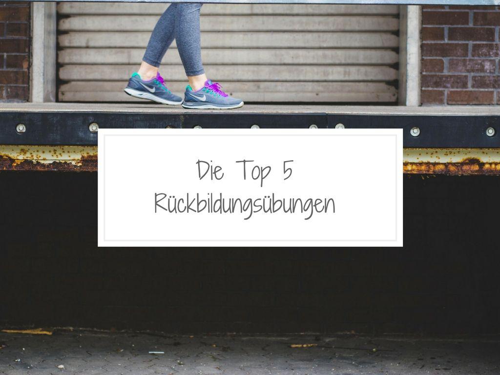 Top 5 Rückbildungsübungen im Alltag
