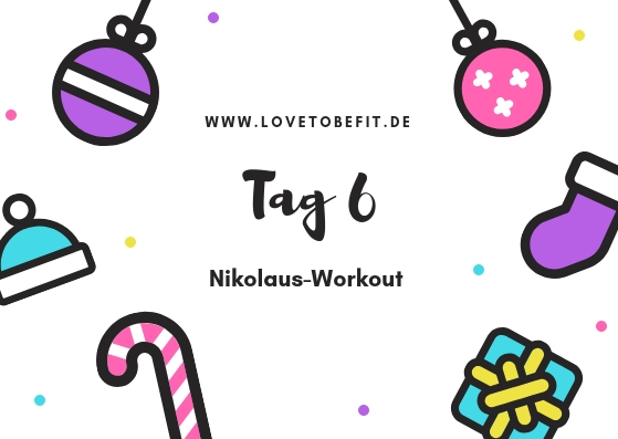 "Adventskalender Tag 6: ""Fit bis Xmas"""