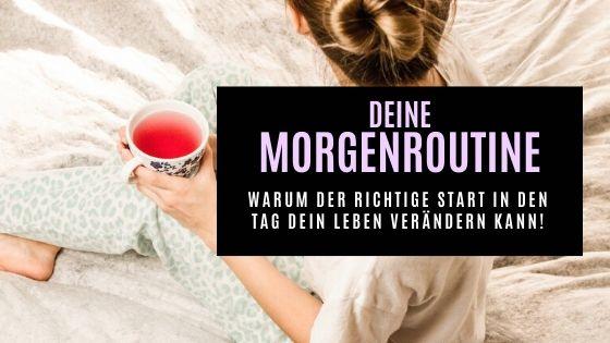 Deine Morgenroutine – Warum der richtige Start in den Tag dein Leben verändern kann!